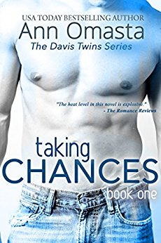 Taking Chances ~ The Davis Twins Series