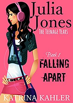 Julia Jones - The Teenage Years: Book 1- Falling Apart - A book for teenage girls
