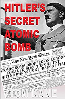 Hitler's Secret Atomic Bomb