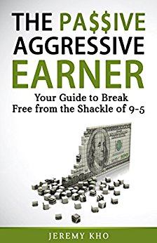 The Passive Aggressive Earner