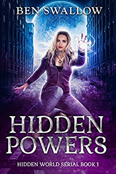 Hidden Powers (The Hidden World Serial Book 1)