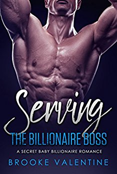 Serving the Billionaire Boss: A Secret Baby Billionaire Romance