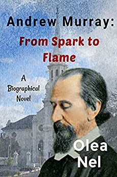 Andrew Murray: From Spark to Flame