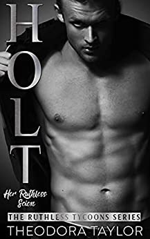 HOLT: Her Ruthless Scion (Pt. 1 of the Ruthless Second Chance Duet)